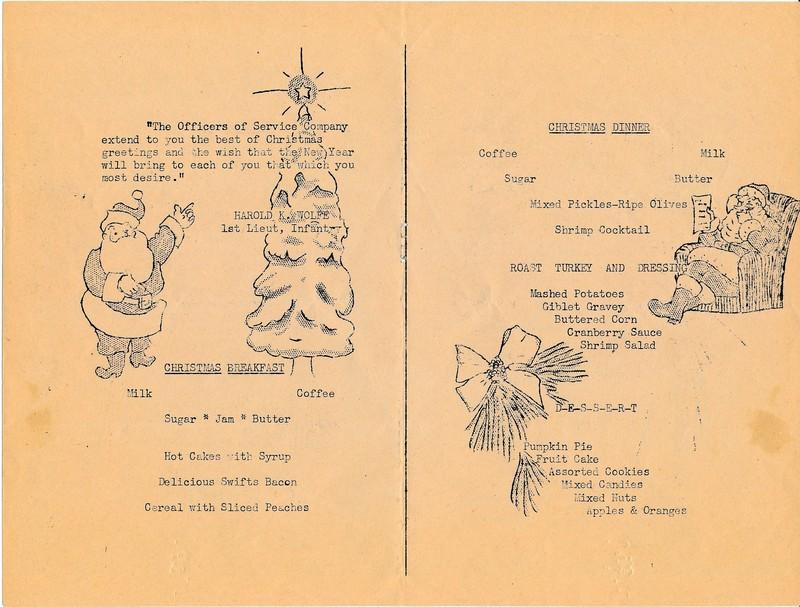 Christmas Breakfast, Dinner, and Dessert, 1943 November, 53rd Infantry Regiment, Alaska Department